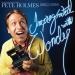 pete-holmes-impregnated-with-wonder